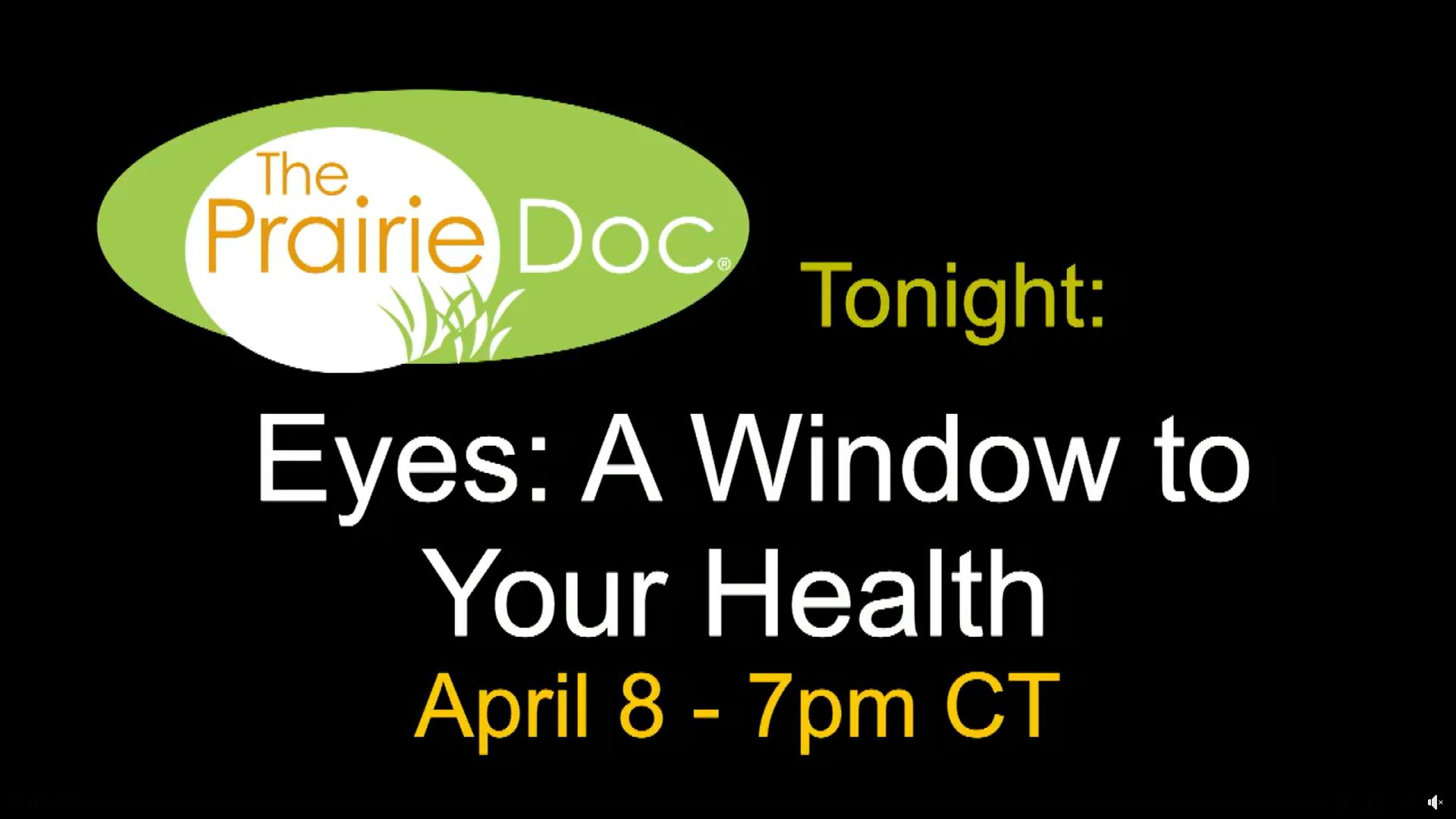 The Prairie Doc - Eyes: A Window to Your Health